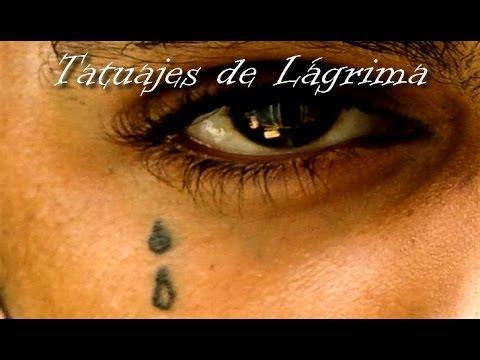 Tatuajes De Lágrima Youtube