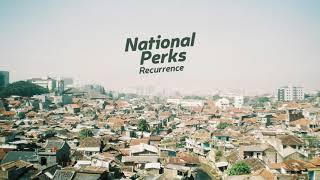National Perks - Recurrence (Official Audio)