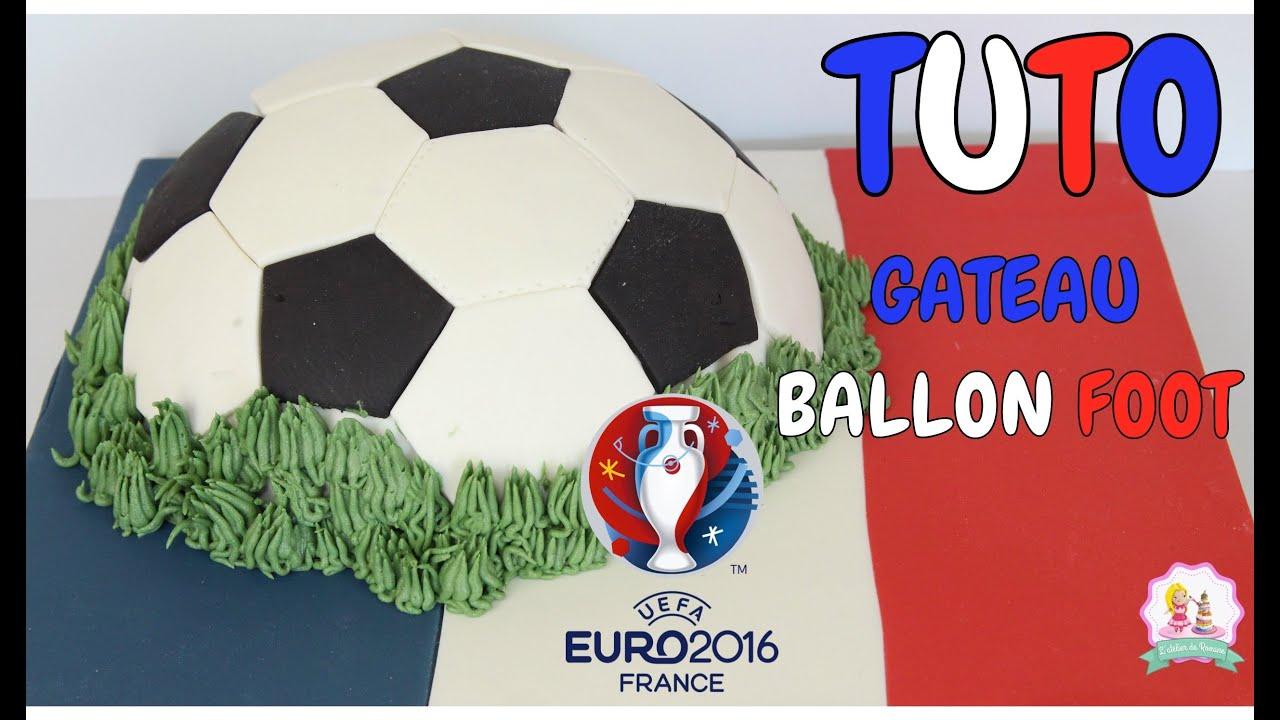 Recette Speciale Euro 2016 Gateau Ballon De Foot Pate A Sucre