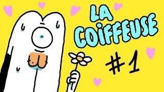 LA COIFFEUSE - Monsieur Flap #1