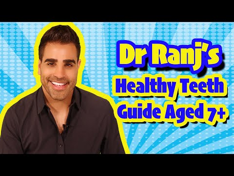 How To Care For The Teeth Children Aged 7+ With Dr Ranj And Supertooth!