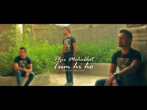 Phir Mohabbat Karne / Tum Hi Ho - Murder 2...
