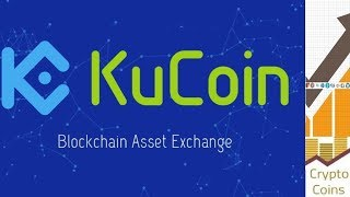 The Ultimate Guide to Kucoin Exchange (tutorial)