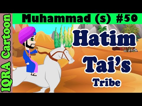 Hatim Tai's Tribe: Prophet Stories Muhammad (s) Ep 50 | Islamic Cartoon | Quran Stories Video