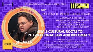 India's Cultural Roots To International Law & Diplomacy | Dattesh P Parulekar | IAF, 2020