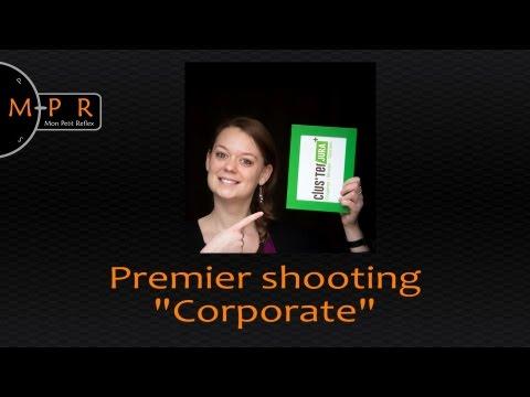 """Retour sur mon premier shooting d'entreprise ou """"corporate"""""""