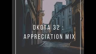 Gambar cover DKOTA 32 : Amapiano [Appreciation Mix]