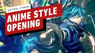 Astral Chain Anime Style Opening