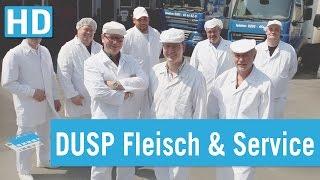 DUSP Fleisch & Service GmbH   Unternehmensfilm