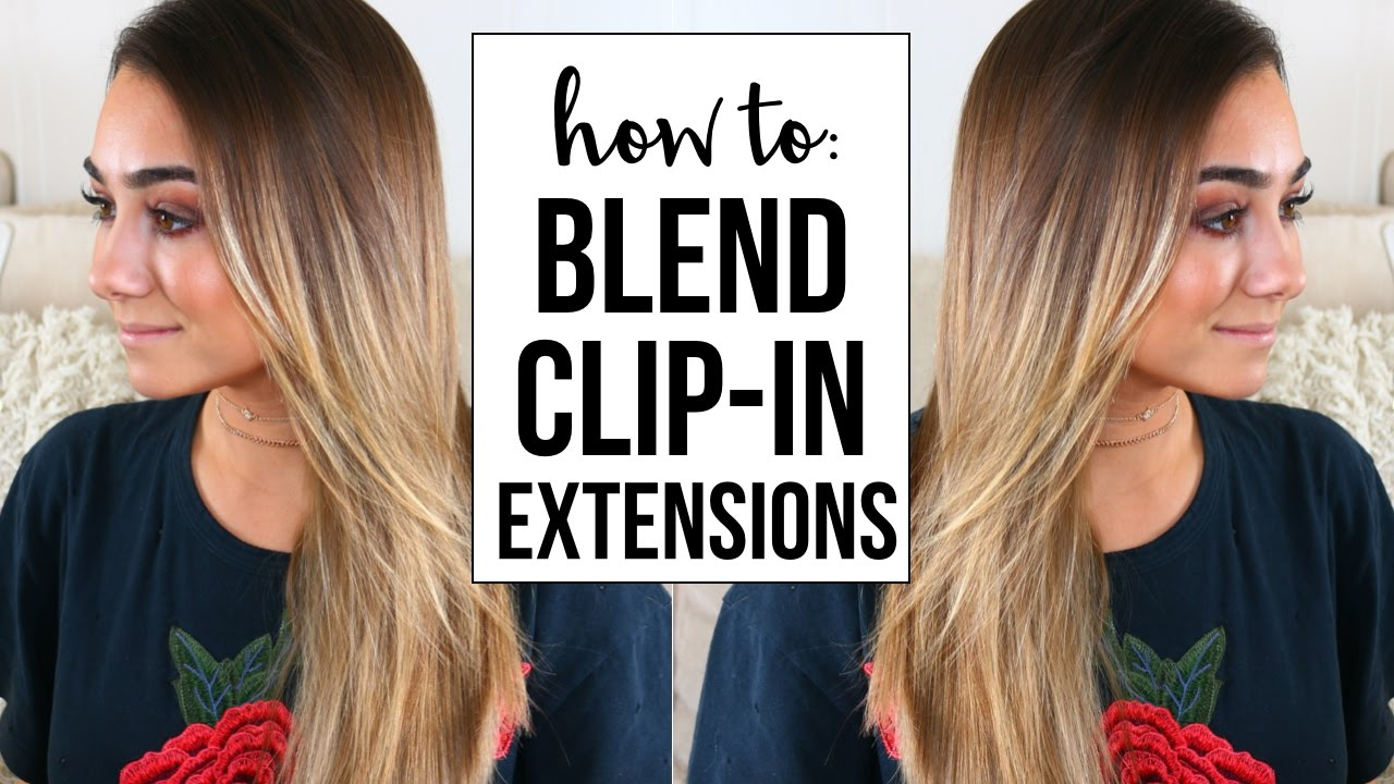 How To Blend Clip In Hair Extensions Youtube