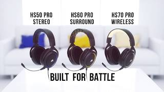 CORSAIR HS50, HS60, and HS70 PRO Gaming Headsets - Crafted for Comfort, Built for Battle