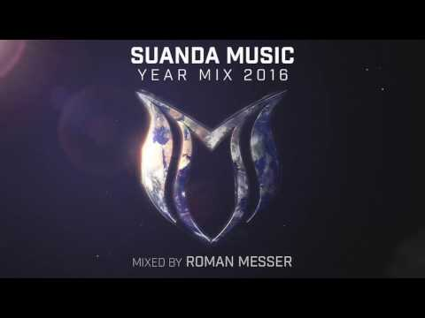Suanda Music Year Mix 2016 - Mixed By Roman Messer
