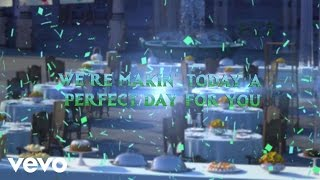 "Making Today A Perfect Day (From ""Frozen Fever"") (Lyric Video)"