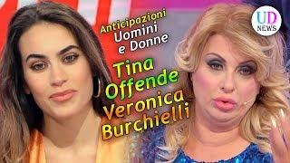 Anticipazioni Uomini e Donne, Trono Classico: Tina Offende Pesantemente Veronica Burchielli!