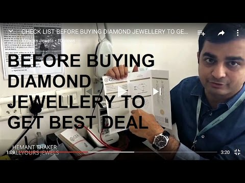 CHECK LIST BEFORE BUYING DIAMOND JEWELLERY TO GET BEST DEAL
