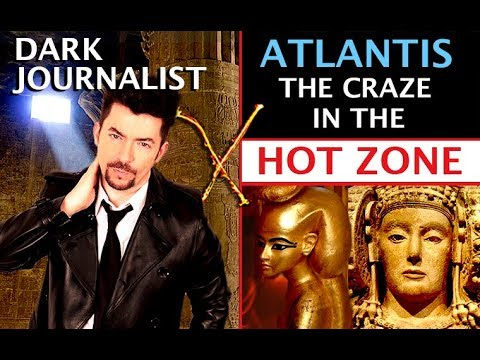 DARK JOURNALIST X-SERIES 47: ATLANTIS THE CRAZE IN THE HOT ZONE! BIMINI CUBA NASA MYSTERY!