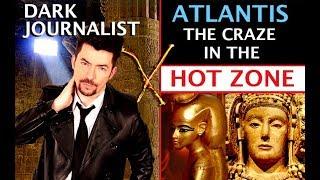 DARK JOURNALIST X-SERIES 47: ATLANTIS THE CRAZE IN THE HOT ZONE! BIMINI CUBA NASA UFO MYSTERY!