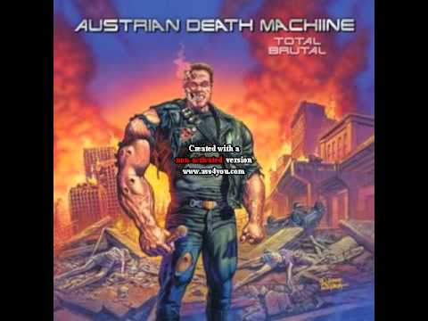 Austrian Death Machine Total Brutal 04 All of the Sound the Same