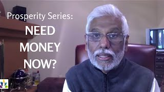 Prosperity Video: Need Money Now? The Power of Your Consciousness