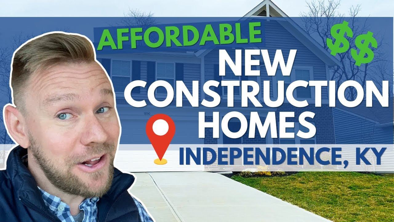 Affordable New Construction Homes in Independence, KY | Get More House for your Money