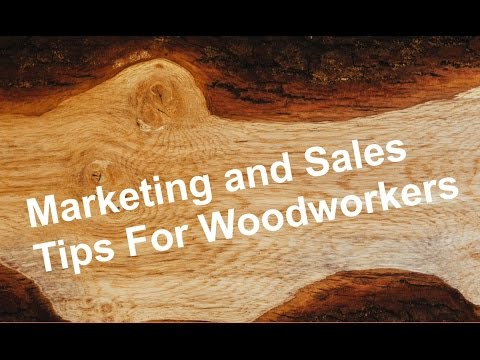 Woodworking Business Ideas – How To Sell Your Woodworking Items