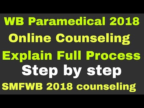WEST BENGAL PARA MEDICAL ONLINE COUNSELING AND ADMISSION 2018 Full Process Steps | SMFWB COUNSELING