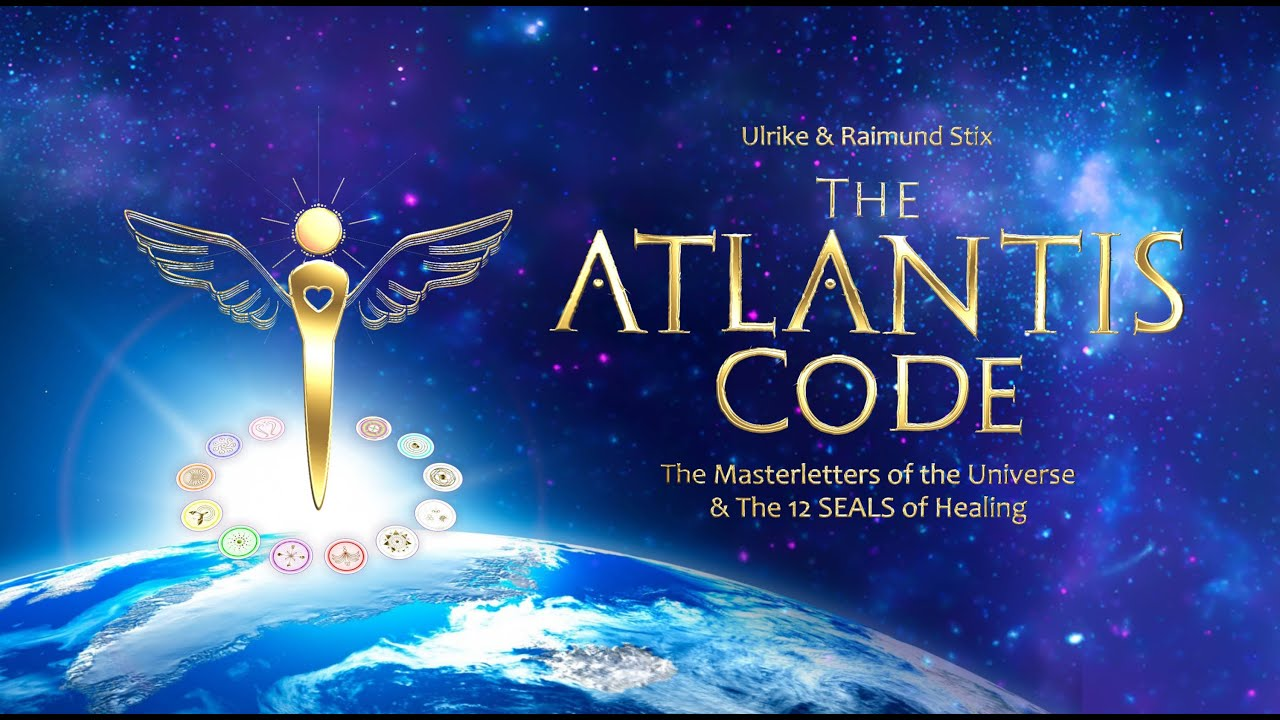 The Atlantis Code And The 12 Seals Of Healing Youtube