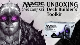 Unboxing: M15 Deck Builder's Toolkit With Brad Nelson [magic: The Gathering]