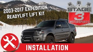 "2003-2017 Ford Expedition ReadyLift 3"" Front and 2"" Rear SST Spacer Lift Kit Install"