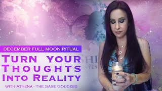 December Full Moon Ritual: Turn your Thoughts Into Reality