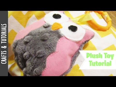 Owl Plush Toy/ Rattle Tutorial for Babies