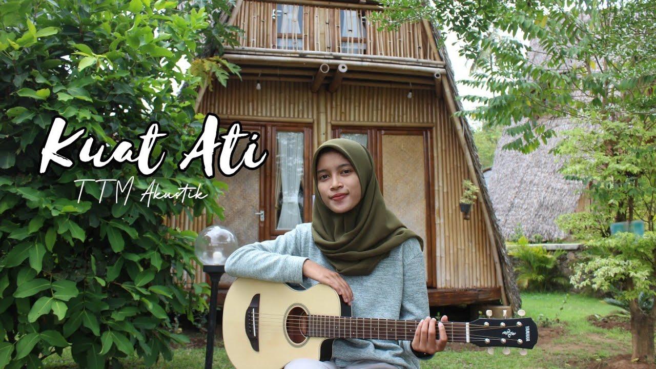 KUAT ATI - TTM AKUSTIK || Cover Akustik by AFA