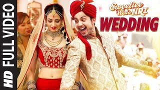 Wedding Song (Full Video) | Sweetiee Weds NRI | Himansh Kohli, Zoya Afroz  | Palash Muchhal