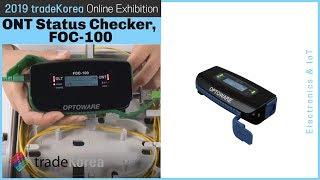 2019 Online Exhibition: ONT Status Checker, FOC-100