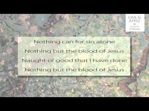 Nothing But The Blood - Lyric Video - Wilder Adkins