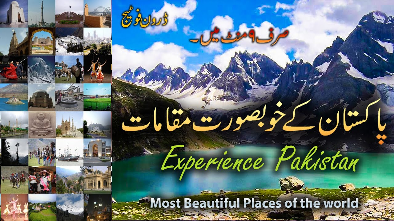Experience Pakistan In 4k Most Beautiful Places Of The World Youtube