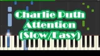 Charlie Puth - Attention Slow Easy Piano Tutorial - How To Play