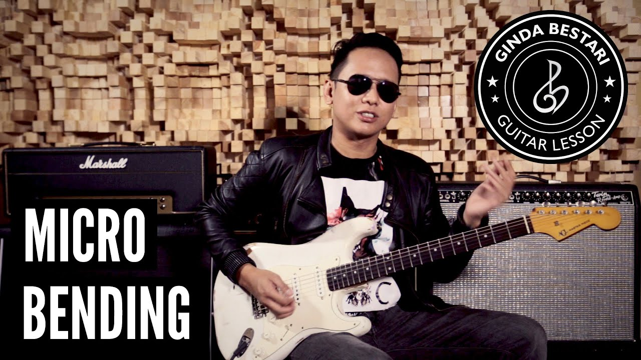 ginda bestari guitar lesson micro bending youtube