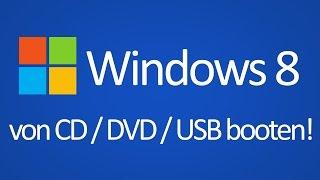TTT - Windows 8 von CD / DVD / USB Stick booten!