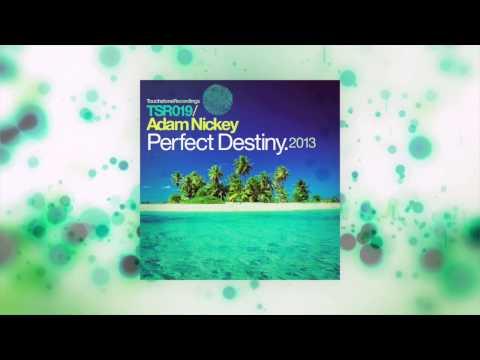 Adam Nickey - Perfect Destiny 2013 (Original Remastered) [Touchstone Recordings]