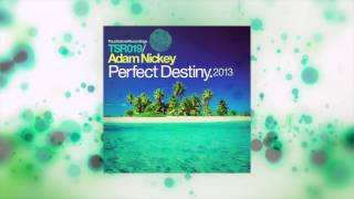 Adam Nickey - Perfect Destiny 2013 (Original Remastered) [Touchstone Recordings]