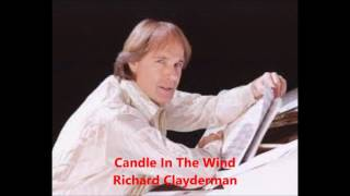 Candle In The Wind - Richard Clayderman
