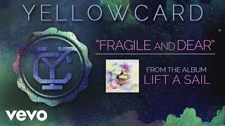 Watch Yellowcard Fragile And Dear video