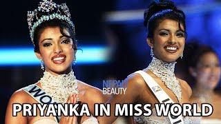 Priyanka Chopra's Winning Performance in Miss World 2000 मिस वर्ल्ड में प्रियंका की जीत का प्रदर्शन