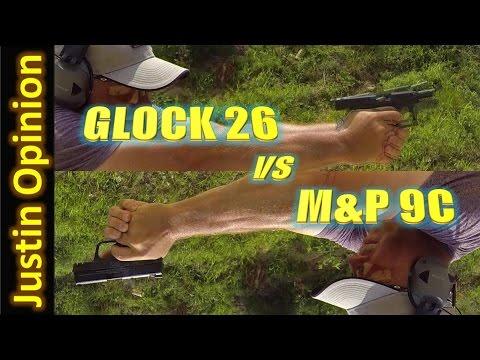 Glock 26 vs. S&W M&P 9C