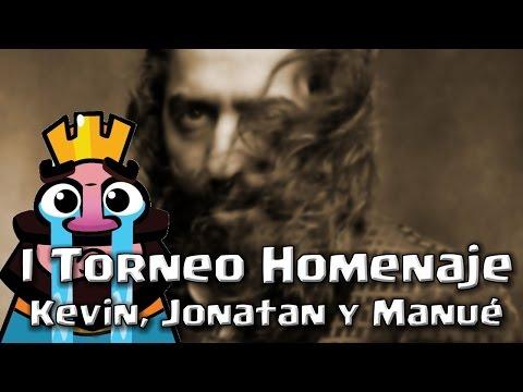 "I Torneo Homenaje ""Kevin, Jonatan y Manué""   Clash Royale"