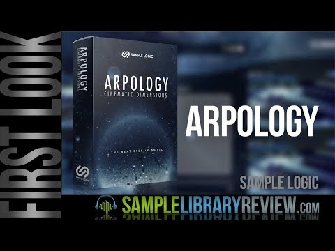 First Look: Arpology Cinematic Dimensions by Sample Logic