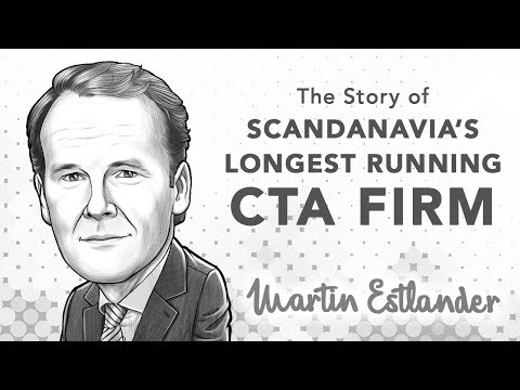 Founder of Scandinavia's Longest Running CTA Firm Tells All | with Martin Estlander