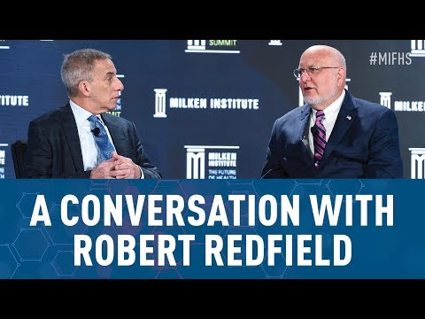 A Conversation with Robert Redfield, Director, Centers for Disease Control and Prevention