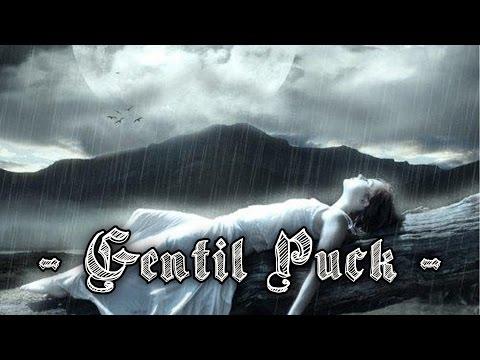 Queen of the rain - Gentil Puck [Dark Atmosphere Music]